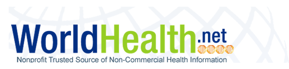 Worldhealth.net, Non-Profit Trusted Source of Non-Commercial Health Information