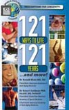121 ways to live 121 years ... and more!