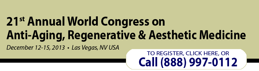21st World Congress on Anti-Aging, Regenerative and Aesthetic Medicine